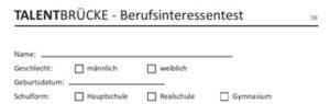 Testverfahren - TALENTBRÜCKE Berufsinteressentest